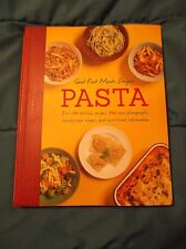 Good Food Made Simple Pasta Cookbook Large Soft Binding Pictures Recipes