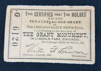 1885 Ulysses Grant Shares In Grant Monument Ticket Chicago Daily News 10 Cent G