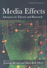 Media Effects Advances in Theory and Research by Jennings Bryant 9780805864502