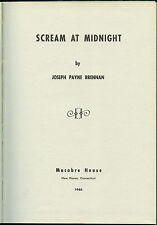 Fiction: SCREAM AT MIDNIGHT by Joseph Payne Brennan.1963.Limited signed 1st edit