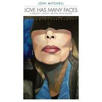 Joni Mitchell - Love Has Many Faces: A Quartet, A Ballet, Waiting To B (NEW 4CD)