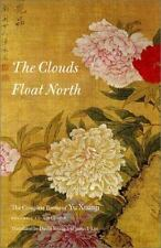 The Clouds Float North: The Complete Poems of Yu Xuanji (Wesleyan Poetry)