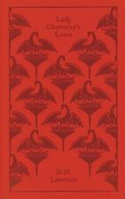 A Penguin Classics Hardcover: Lady Chatterley's Lover by D. H. Lawrence...