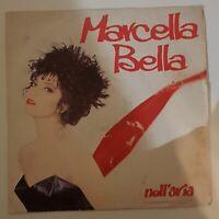 "Marcella Bella - Nell` Arie Schallplatte 7"" Vinyl Musik Pop Audio Single Musik"