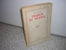 1941.traduit du silence / Joë Bousquet.Bon ex.non coupé