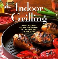 Indoor Grilling: Great Tips & Recipes for Grilling in the Oven & on the Stove