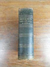 PIECES DE THEATRE PORTE SAINT MARTIN 1832/1836 Alexandre DUMAS ANTONY ANGELE E.O