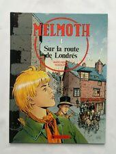 BD - Melmoth 1 Sur la route de Londre / EO 1990 / RODOLPHE / DARGAUD