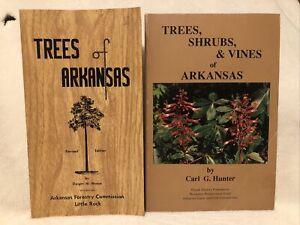 Trees, Shrubs and Vines of Arkansas by Carl G. Hunter & Trees of Arkansas