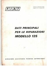 FIAT MODELLO 125 DATI PRINCIPALI PER LE RIPARAZIONI - ORIGINALE 1970