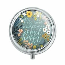 Do What Makes Your Soul Happy Pill Case Trinket Gift Box