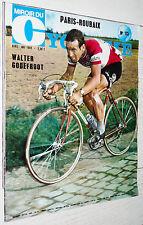 MIROIR CYCLISME N°113 1969 WALTER GODEFROOT PARIS-ROUBAIX DECLERCQ G. BELLONE