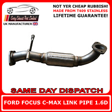 Ford Focus C-Max 1.6TDCi Stainless Steel T409 Stainess Steel Link Flexi Pipe