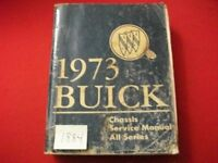 1973 FACTORY ISSUED BUICK CHASSIS SERVICE MANUAL ALL MODELS ALL SERIES
