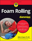 Ryan Mike D-Foam Rolling For Dummies BOOK NEW