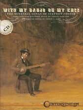 STEPHEN FOSTER WITH BANJO ON KNEE SHEET MUSIC BOOK W/CD