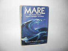 MARE miti-mostri-misteri-segreti-battaglie-avventure [Mondadori 1978]