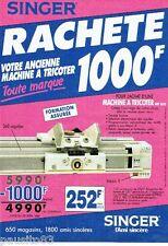 PUBLICITE ADVERTISING 116  1989  machine a tricoter Singer  MT 610