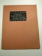 1929 International Silver Co Booklet, Correct Table Silver, Its Choice and Use