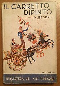 """Biblioteca dei miei ragazzi n °33""""Il Carretto dipinto"""" Ed.Salani anno 1937"""