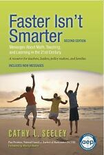 Faster Isn't Smarter (2nd Edition): Messages about Math, Teaching, and Learning