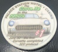 $1 Las Vegas Palace Station Corvette in the 1950's Casino Chip - UNC