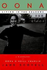 Oona, Living in the Shadows: A Biography of Oona O'Neill Chaplin