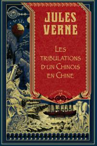 ROMAN - JULES VERNE, LES TRIBULATIONS D'UN CHINOIS EN CHINE / LE MONDE, NEUF