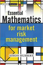 Essential Mathematics for Market Risk Management by Simon Hubbert (Hardback,...