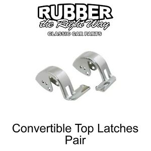 1961 - 1964 Buick Chevy Cadillac Oldsmobile Pontiac Convertible Top Latches