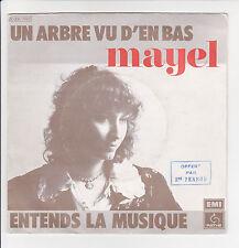 """MAYEL Vinyle 45T 7"""" UN ARBRE VU D'EN BAS -ENTENDS LA MUSIQUE - PATHE 14410 RARE"""