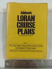 Adelson's LORAN CRUISE PLANS: FOR LONG ISLAND SOUND... - vol 2 - 1985