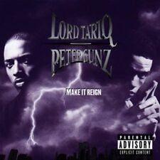 Lord Tariq & Peter Gunz - Make It Reign - New LP