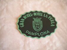 Vintage Luggage label Gran Hotel la Perla Pamplona spain 1950s