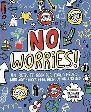 No Worries! Mindful Kids: An activity book for young people who sometimes feel anxious or stressed by Lily Murray (Paperback, 2017)