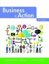 Business in Action by Courtland 8th Edition L. Bovee & John Thill 2016 Paperback