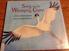 Song for the Whooping Crane by Eileen Spinelli (2004, Hardcover)