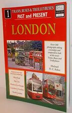 Trams, Buses & Trolleybuses, Past & Present 1 : London - 128 Pages.(Book)