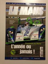 LE MANS RACING N°22 2004 PESCAROLO SPORT EN REVE !