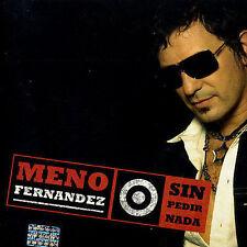 Fernandez, Meno : Sin Pedir Nada CD