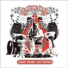 """CD NEUF """"DEEP FRIED SATISFIED"""" Claude HAY / 11 MORCEAUX / 2010"""