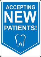 ACCEPTING NEW PATIENTS - DENTIST STOREFRONT SIGN | Adhesive Vinyl Sign Decal