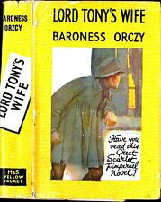 Vintage BARONESS ORCZY - LORD TONY'S WIFE (Yellow Jacket 1943) Scarlet Pimpernel