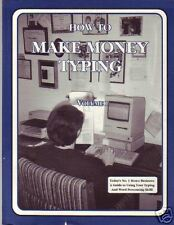 HOW TO MAKE MONEY TYPING VOL I WORD PROCESSING 1ST '95