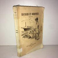 RICHARD ET DOROTHEE 1951 éditions de Bibles et Traité chrétiens, Vevey - ZZ-4973