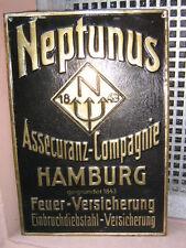 NEPTUNUS FEUER VERSICHERUNG HAMBURG gegr. 1843 Blechschild