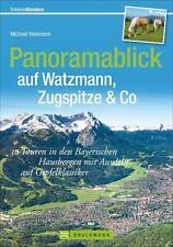 Panoramablick auf Watzmann, Zugspitze & Co von Michael Kleemann (2014, Taschenbuch)