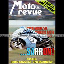 MOTO REVUE N°2374 GUZZI 1000 SP 370 SUZUKI LAVERDA 1000 6 CYLINDRES DKW 1978