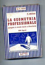 Ing.A.Nanni # LA GEOMETRIA PROFESSIONALE # G.Lavagnolo Editore 1942