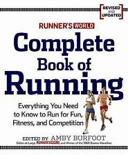 Runner's World Complete Book of Running: Everything You Need to Run for Weight